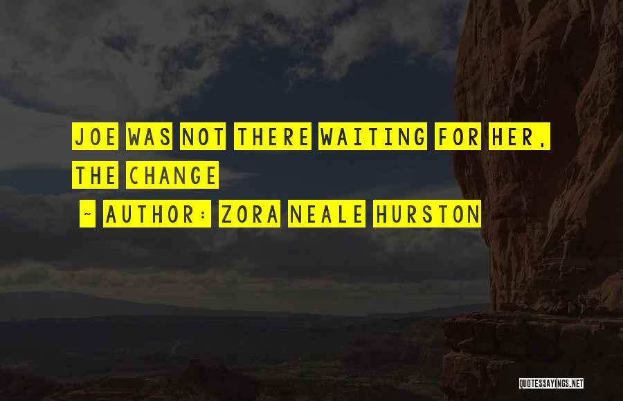 Zora Neale Hurston Quotes 1080498