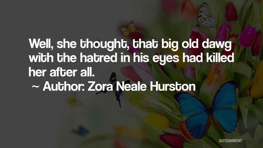 Zora Neale Hurston Quotes 1083991