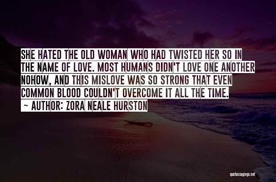 Zora Neale Hurston Quotes 1098697