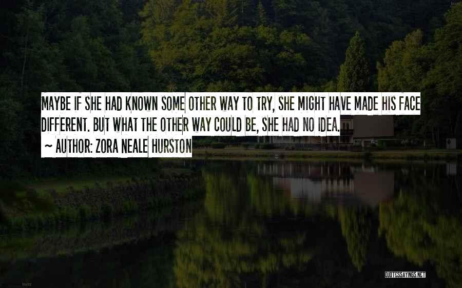 Zora Neale Hurston Quotes 1267599