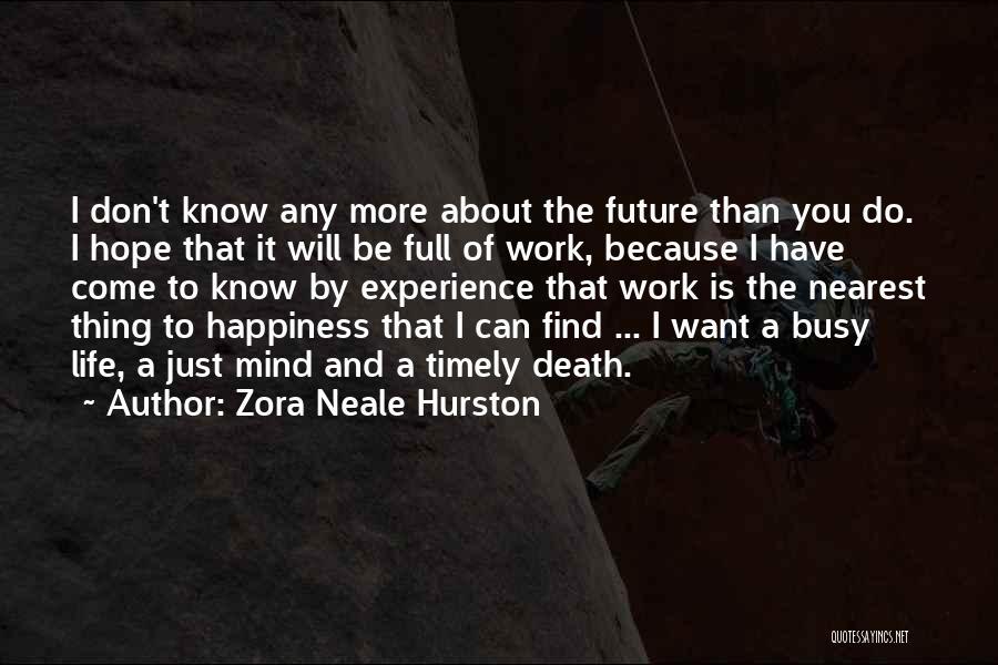 Zora Neale Hurston Quotes 1738981