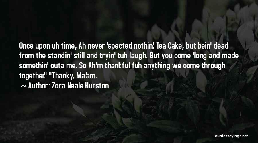 Zora Neale Hurston Quotes 1751393