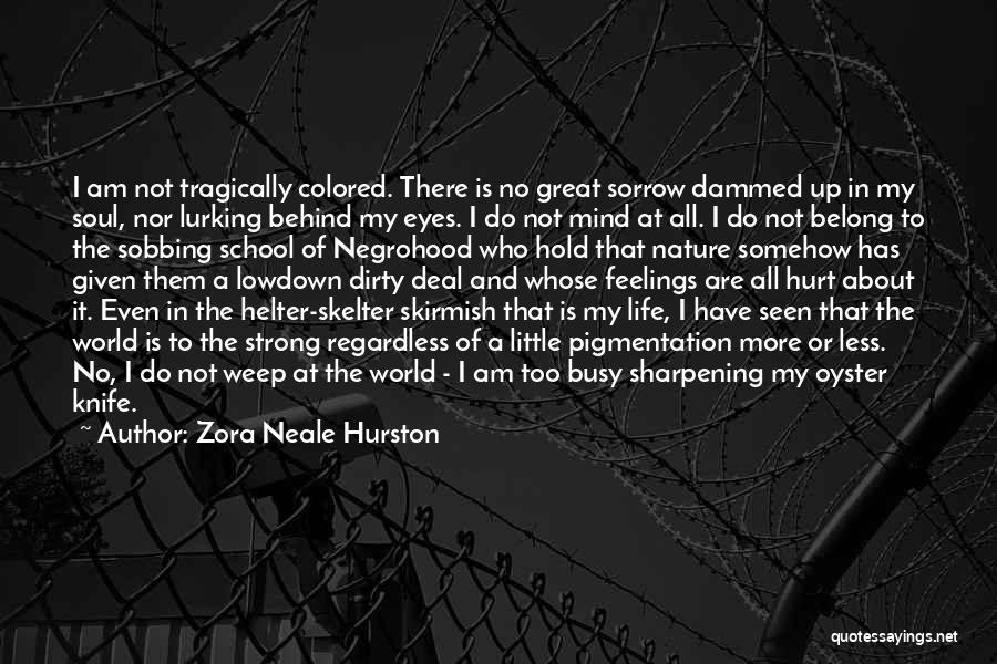 Zora Neale Hurston Quotes 2156651
