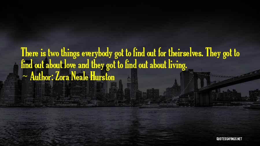 Zora Neale Hurston Quotes 2244494