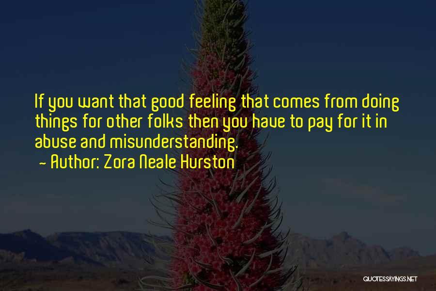 Zora Neale Hurston Quotes 2256628
