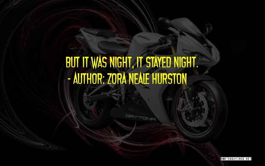 Zora Neale Hurston Quotes 798908