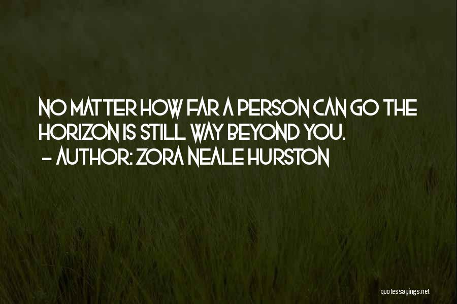 Zora Neale Hurston Quotes 85839