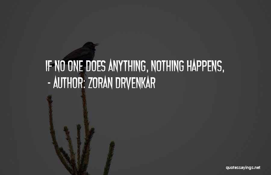 Zoran Drvenkar Quotes 995977
