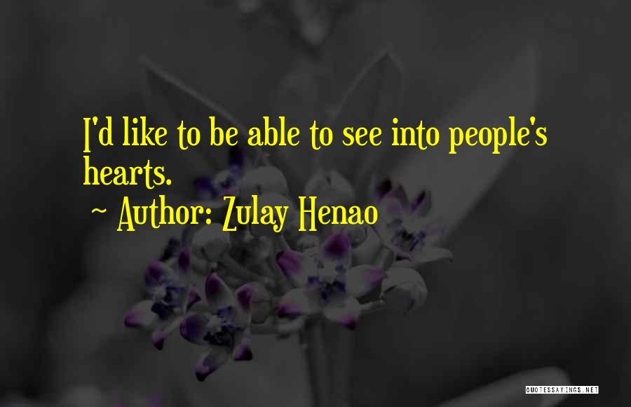 Zulay Henao Quotes 1589316