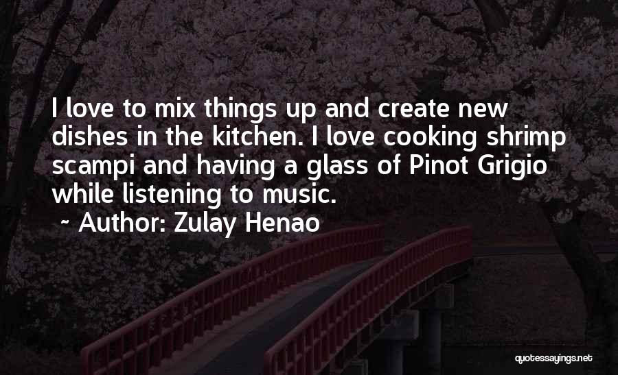 Zulay Henao Quotes 226609