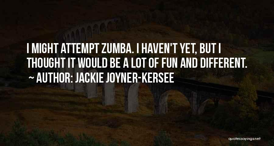 Zumba Quotes By Jackie Joyner-Kersee