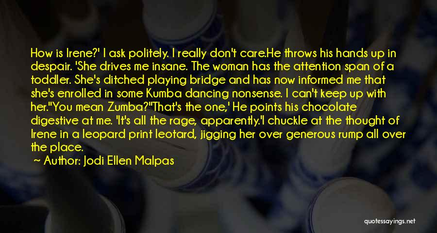 Zumba Quotes By Jodi Ellen Malpas