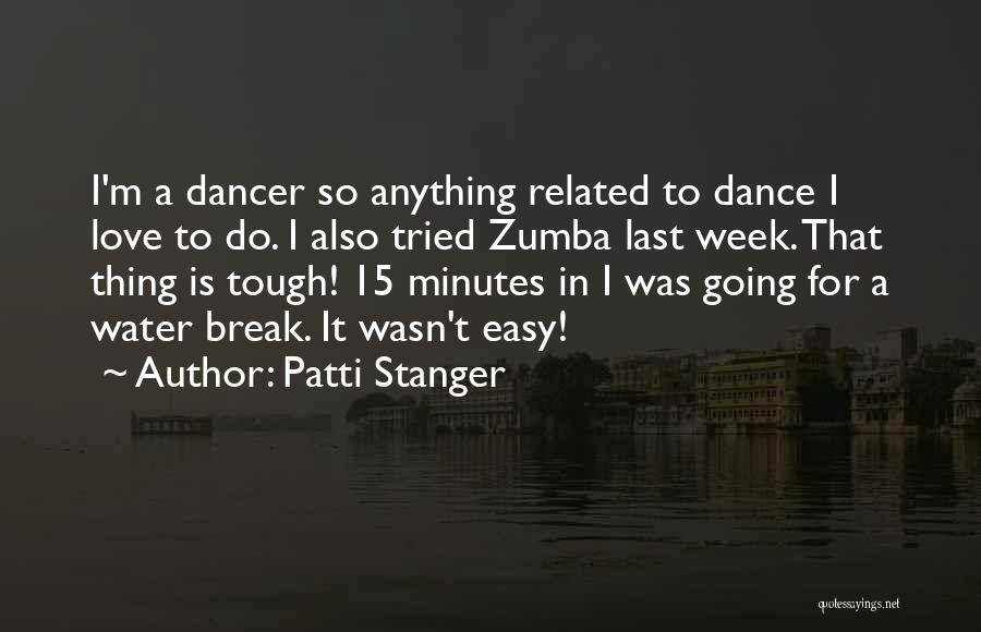 Zumba Quotes By Patti Stanger