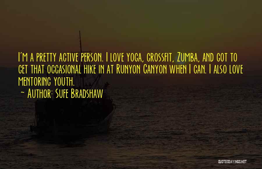 Zumba Quotes By Sufe Bradshaw