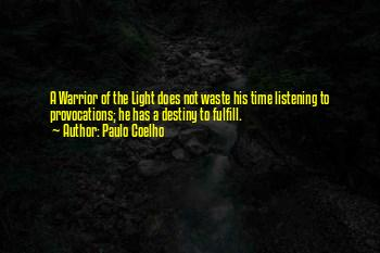 A Warrior Of Light Quotes