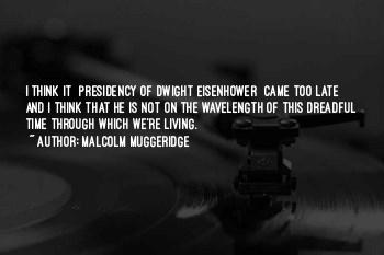 Quotes About Eisenhower Presidency