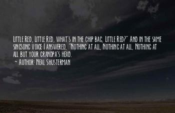 Grandpa Chip Quotes