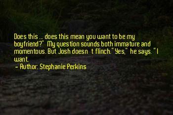 Immature Boyfriend Quotes