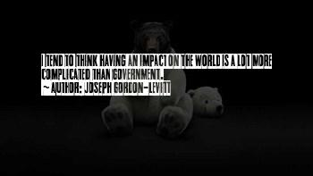 Quotes About Impact On The World