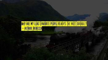 Least Favorite Quotes