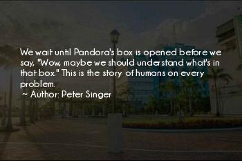 Pandora's Box Story Quotes