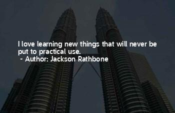Quotes About Practical Learning