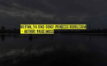 Princess Bubblegum And Finn Quotes