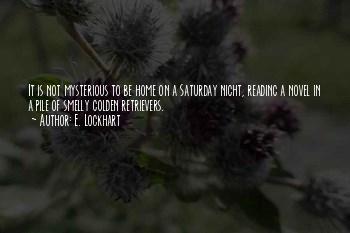 Saturday Night Home Quotes