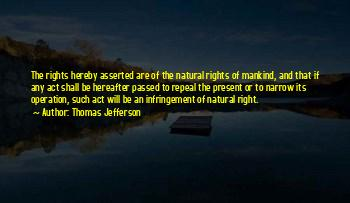 Thomas Jefferson Natural Rights Quotes