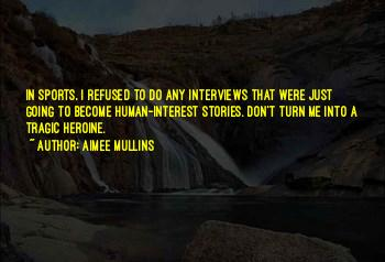 Quotes About Tragic Stories